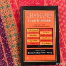 Libros de segunda mano: CHAMANES A TRAVÉS DE LOS TIEMPOS. JEREMY NARBY. Lote 171327202