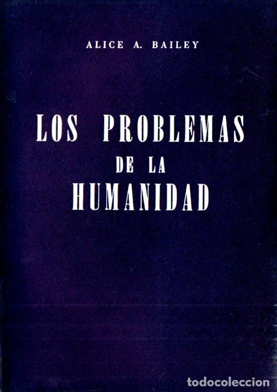 ALICE BAILEY : LOS PROBLEMAS DE LA HUMANIDAD (KIER, 1976) (Libros de Segunda Mano - Parapsicología y Esoterismo - Otros)