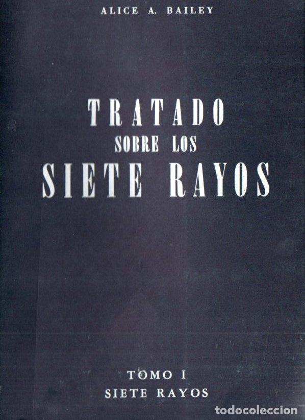 ALICE BAILEY : TRATADO DE LOS SIETE RAYOS TOMO I - SICOLOGÍA ESOTÉRICA (KIER, 1975) (Libros de Segunda Mano - Parapsicología y Esoterismo - Otros)