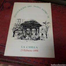 Libros de segunda mano: INAUGURACIÓN DEL NUEVO KIOSKO DE LA CASILLA 1991. Lote 171351475