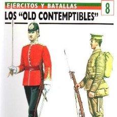 Libros de segunda mano: LOS OLD CONTEMPTIBLES. EJERCITOS Y BATALLAS Nº 8 - BARTHORP, MICHAEL - A-GUE-2428. Lote 171356008