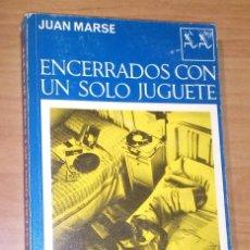 Livros em segunda mão: JUAN MARSÉ - ENCERRADOS CON UN SOLO JUGUETE - SEIX BARAL, 1978. Lote 171325510