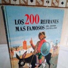 Libros de segunda mano: 174-LOS 200 REFRANES MAS FAMOSOS DEL IDIOMA CASTELLANO, SUSAETA, 1985. Lote 171367398