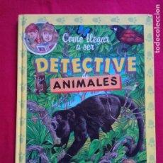 Libros de segunda mano: COMO LLEGAR A SER DETECTIVE.EDICIONES B.. Lote 171367777