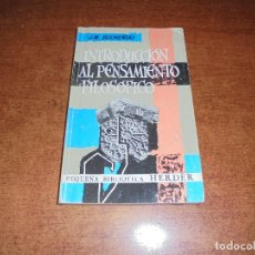 Libros de segunda mano: INTRODUCCIÓN AL PENSAMIENTO FILOSÓFICO (BOCHENSKI, J.M.). Lote 171370327