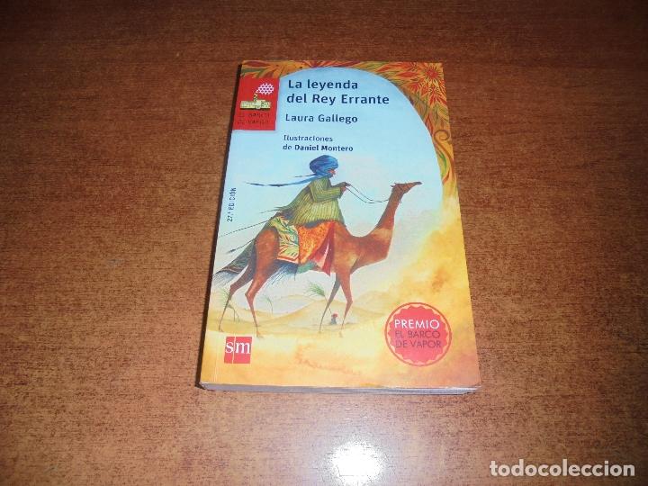LA LEYENDA DEL REY ERRANTE (GALLEGO, L.) 2017 (Libros de Segunda Mano - Literatura Infantil y Juvenil - Otros)