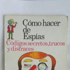 Libros de segunda mano: COMO HACER DE ESPÍAS EDICIONES PLESA. Lote 171373277