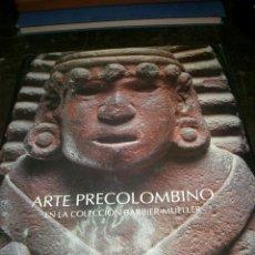 Libros de segunda mano: ARTE PRECOLOMBINO COLECCIÓN BARBIER - MUELLER.LT1. Lote 171396525