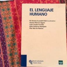 Livros em segunda mão: EL LENGUAJE HUMANO. MARÍA VICTORIA ESCANDELL. FUNDACIÓN RAMÓN ARECES. COMO NUEVO. Lote 171397544