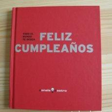 Libros de segunda mano: LIBRO TODO EL MUNDO TE DESA FELIZ CUMPLEAÑOS - CANALS CASTRO. Lote 171401394