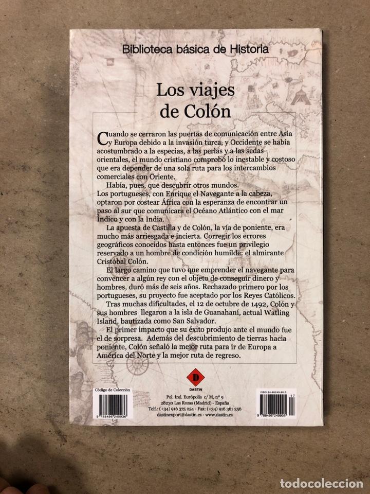 Libros de segunda mano: LOS VIAJES DE COLON. BIBLIOTECA BÁSICA DE HISTORIA. EDITADO EN 2004. ILUSTRADO. 138 PÁGINAS. - Foto 7 - 171406389