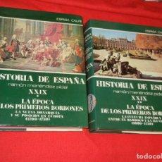 Libros de segunda mano: HISTORIA DE ESPAÑA - RAMON MENENDEZ PIDAL LA EPOCA DE LOS PRIMEROS BORBONES - VOL. XXIX (* Y **). Lote 171423015