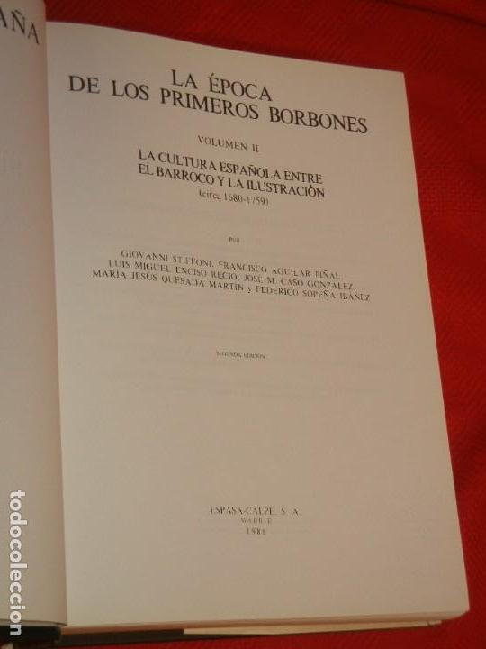 Libros de segunda mano: HISTORIA DE ESPAÑA - RAMON MENENDEZ PIDAL LA EPOCA DE LOS PRIMEROS BORBONES - VOL. XXIX (* Y **) - Foto 3 - 171423015
