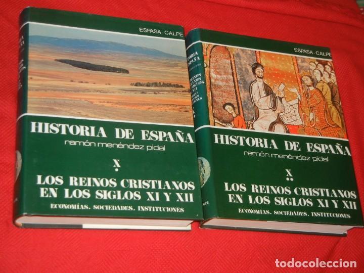 HISTORIA DE ESPAÑA - RAMON MENENDEZ PIDAL LOS REINOS CRISTIANOS EN LOS S. XI Y XII - VOL. X (* Y **) (Libros de Segunda Mano - Historia - Otros)