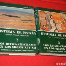Libros de segunda mano: HISTORIA DE ESPAÑA - RAMON MENENDEZ PIDAL LOS REINOS CRISTIANOS EN LOS S. XI Y XII - VOL. X (* Y **). Lote 171423674