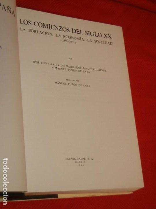 Libros de segunda mano: HISTORIA DE ESPAÑA - RAMON MENENDEZ PIDAL - LOS COMIENZOS DEL SIGLO XX VOL. XXXVII 1984 - Foto 2 - 171426429