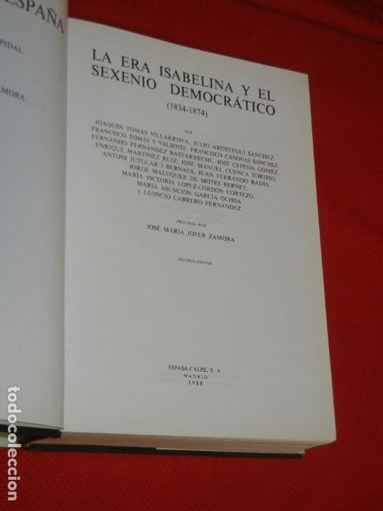 Libros de segunda mano: HISTORIA DE ESPAÑA - RAMON MENENDEZ PIDAL LA EPOCA ISABELINA Y SEXENIO DEMOCRATICO VOL. XXXIV - Foto 2 - 171426755