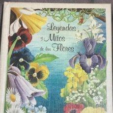 Livres d'occasion: LEYENDAS Y MITOS DE LAS FLORES - RITA SCHNITZER - EDICIONES ELFOS - 1984. Lote 171453963