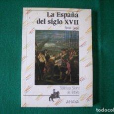 Libros de segunda mano: LA ESPAÑA DEL SIGLO XVII - ANTONI SIMÓN . BIBLIOTECA BÁSICA DE HISTORIA - ANAYA - 1991. Lote 171459040