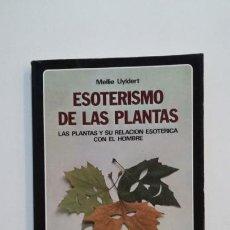 Libros de segunda mano: ESOTERISMO CON LAS PLANTAS. - MELLIE UYLDERT. - LA TABLA DE ESMERALDA - EDAF. TDK393. Lote 171474237