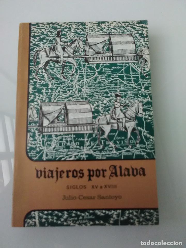 LIBRO VIAJEROS POR ALABA SIGLOS XV A XVIII (Libros de Segunda Mano - Ciencias, Manuales y Oficios - Otros)