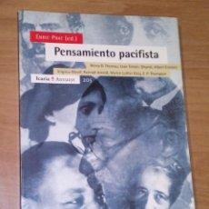 Libros de segunda mano: ENRIC PRAT (ED.) - PENSAMIENTO PACIFISTA - ICARIA, 2004. Lote 171001765