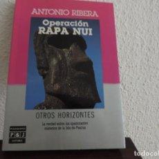 Libros de segunda mano: OPERACIÓN RAPA NUI (ANTONIO RIBERA) EDITORIAL PLAZA Y JANÉS. Lote 171489962