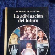 Libros de segunda mano: LA ADIVINACION DEL FUTURO. Lote 171492475