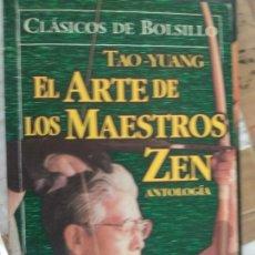 Libros de segunda mano: EL ARTE DE LOS MAESTROS ZEN TAO - YUANG. Lote 171502074