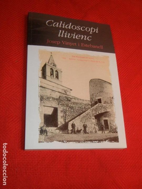 LLIVIA: CALIDOSCOPI LLIVIENC, DE JOSEP VINYET I ESTEBANELL 2011 (Libros de Segunda Mano - Historia - Otros)