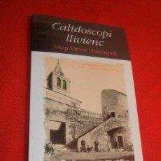 Libros de segunda mano: LLIVIA: CALIDOSCOPI LLIVIENC, DE JOSEP VINYET I ESTEBANELL 2011. Lote 171502930