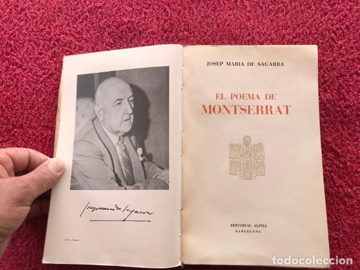 1956. EL POEMA DE MONTSERRAT. JOSEP MARIA DE SEGARRA. EDITORIAL ALPHA. BARCELONA (Libros de Segunda Mano - Bellas artes, ocio y coleccionismo - Otros)