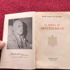Libros de segunda mano: 1956. EL POEMA DE MONTSERRAT. JOSEP MARIA DE SEGARRA. EDITORIAL ALPHA. BARCELONA. Lote 171513224