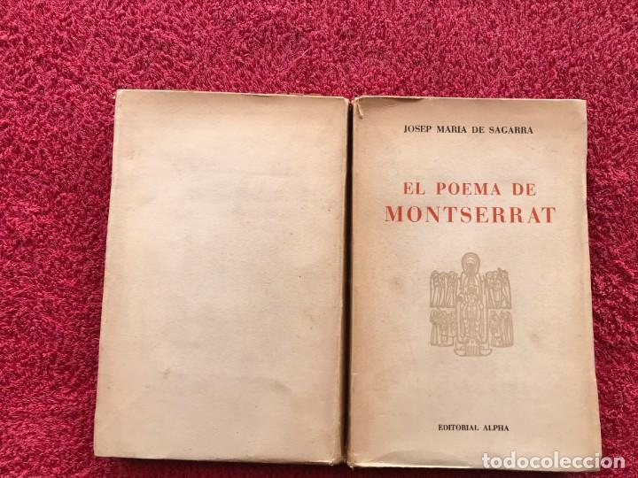 Libros de segunda mano: 1956. EL POEMA DE MONTSERRAT. JOSEP MARIA DE SEGARRA. EDITORIAL ALPHA. BARCELONA - Foto 2 - 171513224