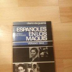 Libri di seconda mano: 'ESPAÑOLES EN LOS MAQUIS'. EDUARDO PONS PRADES. Lote 171525782