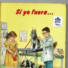 Libros de segunda mano: SI YO FUERA... / UN IRROMPIBLE MONTENA / ALDO RIPAMONDI. Lote 171530424