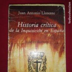 Libros de segunda mano: HISTORIA CRÍTICA DE LA INQUISICION EN ESPAÑA - LLORENTE, JUAN ANTONIO.4 TOMOS CON CAJETIN.. Lote 171536283