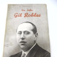 Libros de segunda mano: UN JEFE: GIL ROBLES. A.BOISSEL. LIBRERIA INTERNACIONAL, SAN SEBASTIAN. 1934. RUSTICA. 140 PAGINAS. Lote 171569003