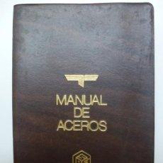 Libros de segunda mano: MANUAL DE ACEROS. ECHEVARRÍA. BILBAO. Lote 171580400