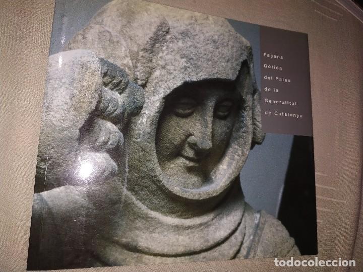 FAÇANA GÓTICA DEL PALAU DE LA GENERALITAT DE CATALUNYA. GENERALITAT DE CATALUNYA, MNAC,1999. (Libros de Segunda Mano - Bellas artes, ocio y coleccionismo - Otros)