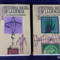 Libros de segunda mano: HISTORIA SOCIAL DE LA CIENCIA. 2 TOMOS - JOHN DESMOND BERNAL - PENÍNSULA 1976. Lote 171606465