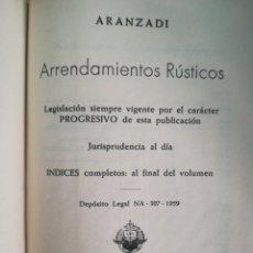 Libros de segunda mano: ARRENDAMIENTOS RÚSTICOS 1959 ARANZADI. Lote 171606689
