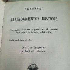 Libros de segunda mano: ARRENDAMIENTOS RÚSTICOS 1955 ARANZADI. Lote 171606833