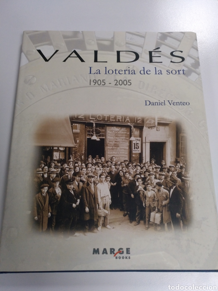LIBRO VALDÉS LA LOTERIA DE LA SORT 1905-2005 (Libros de Segunda Mano - Historia - Otros)