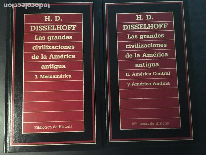LAS GRANDES CIVILIZACIONES DE LA AMÉRICA ANTIGUA, 2 VOLS H. D. DISSELHOFF (Libros de Segunda Mano - Historia - Otros)