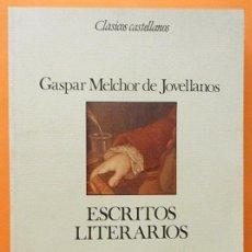 Libros de segunda mano: ESCRITOS LITERARIOS - GASPAR MELCHOR DE JOVELLANOS - ESPASA CALPE - 1987 - VER INDICE. Lote 171613944
