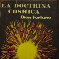 Libros de segunda mano: LA DOCTRINA COSMICA--DION FORTUNE. Lote 171630702