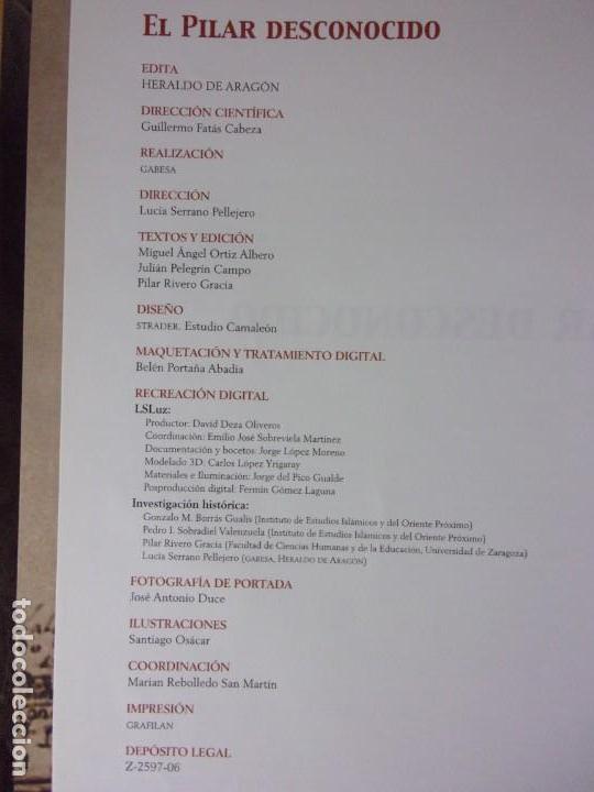 Libros de segunda mano: EL PILAR DESCONOCIDO / 2006. Heraldo de Aragón - Foto 2 - 171646072