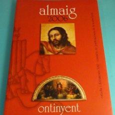Libros de segunda mano: ALMAIG. ESTUDIS I DOCUMENTS XXII. 2006. ONTINYENT. Lote 171668295