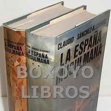 Libros de segunda mano: SÁNCHEZ-ALBORNOZ, CLAUDIO. LA ESPAÑA MUSULMANA. Lote 171704765